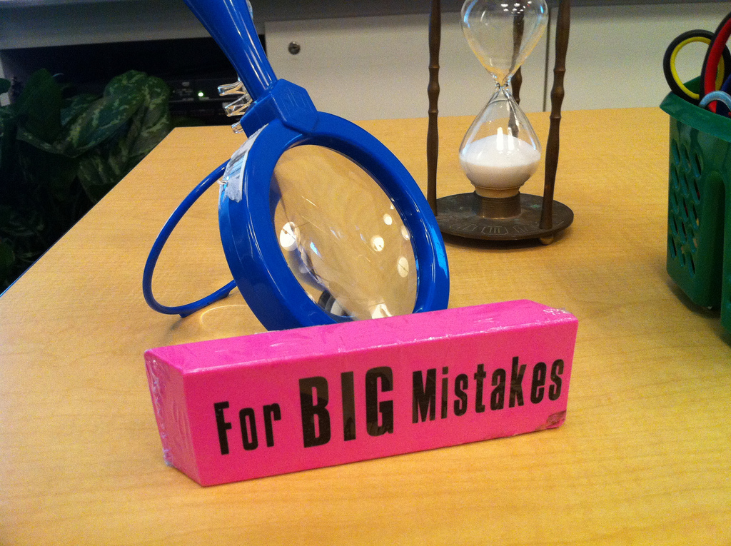 Use this for BIG mistakes