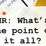 Day 323: HR: What's the point of it all?