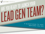 6 questions to answer before launching a lead generation team