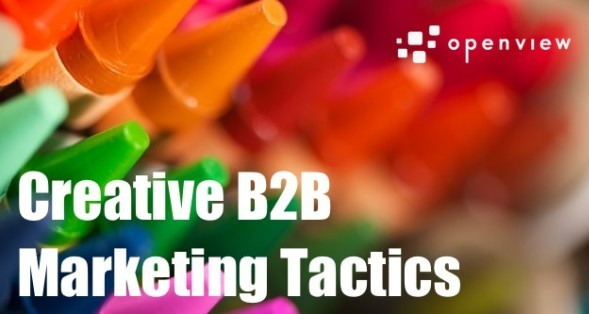 The Most Creative B2B Marketing Tactics Online