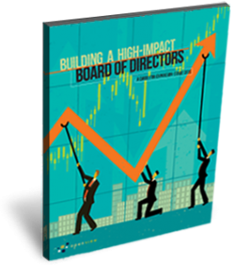 Free Ebook: Building a High-Impact Board of Directors: A Guide for Expansion-Stage CEOs