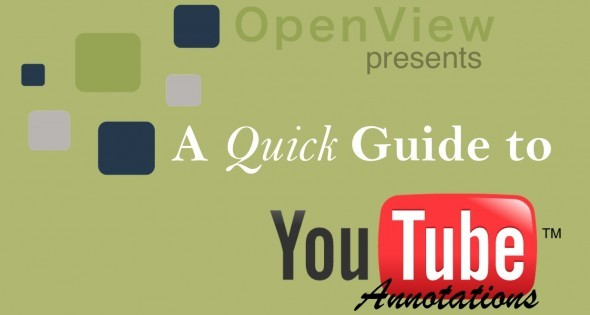 A Quick Guide to Adding YouTube Annotations