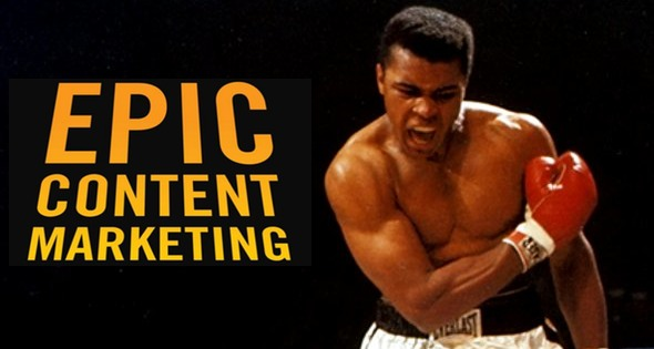 Alternative Cover for Epic Content Marketing: Muhammad Ali