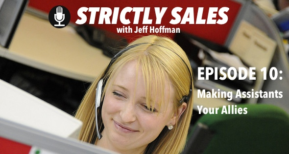 Strictly Sales Episode 10: Making Assistants Your Allies |OpenView Labs