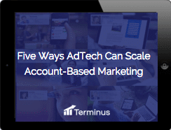 Five Ways AdTech Can Scale Account-Based Marketing