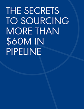 The Secrets to Sourcing More Than $60M in Pipeline